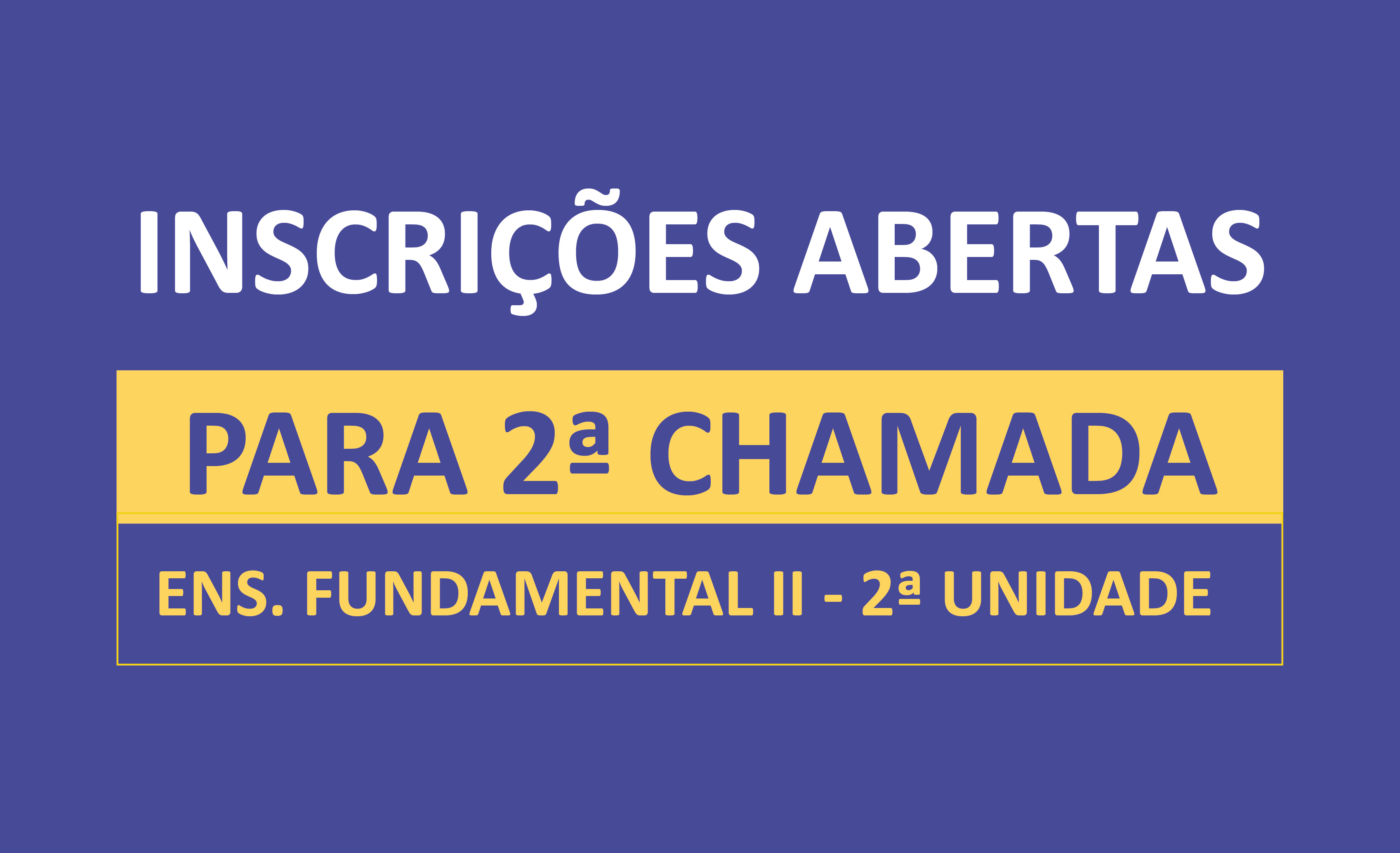 2ª chamada - Ens. Fundamental II